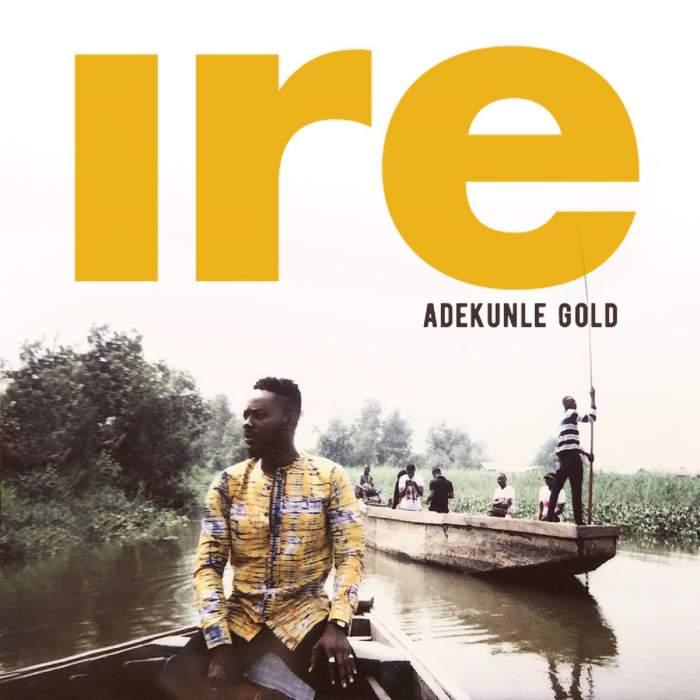 Adekunle Gold - Ire (Instrumentals)