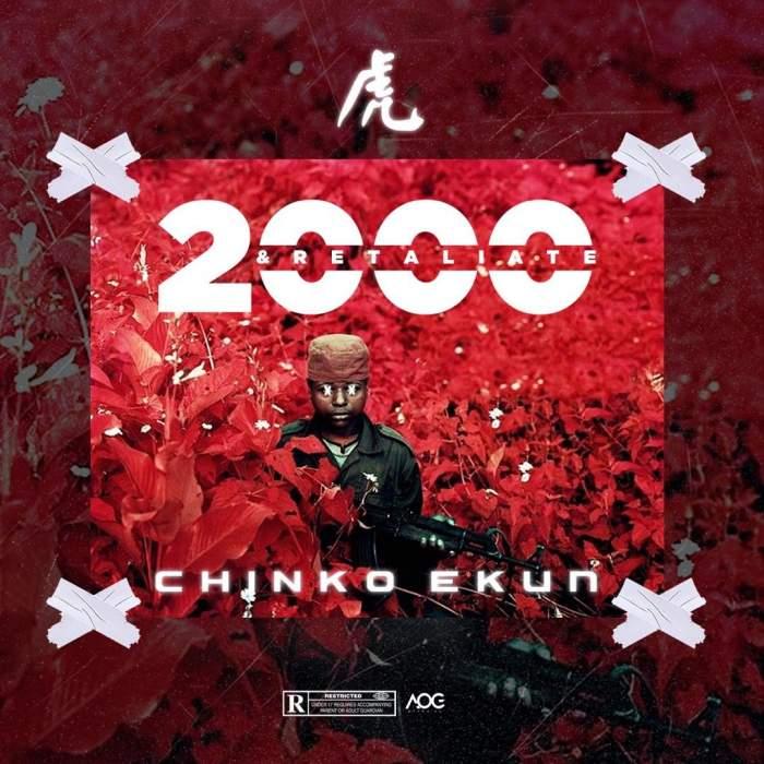 Chinko Ekun - 2000 & Retaliate