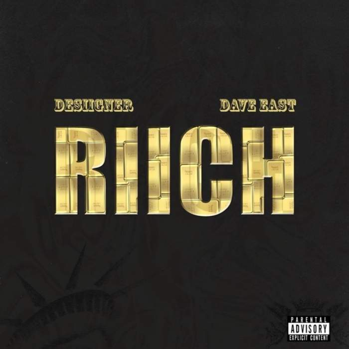 Desiigner - Riich (feat. Dave East)