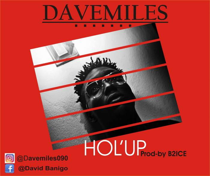 Dave Miles - Hol'Up