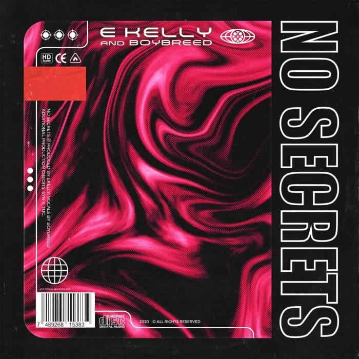 E-Kelly - No Secrets (feat. Boybreed)