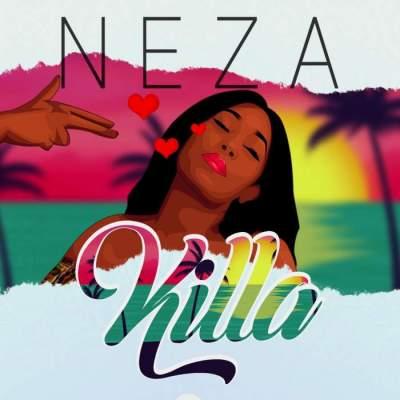 Music: Neza - Killa