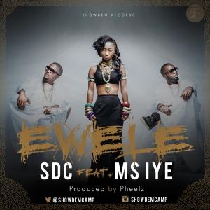 Show Dem Camp - Ewele (feat. Ms Iye)