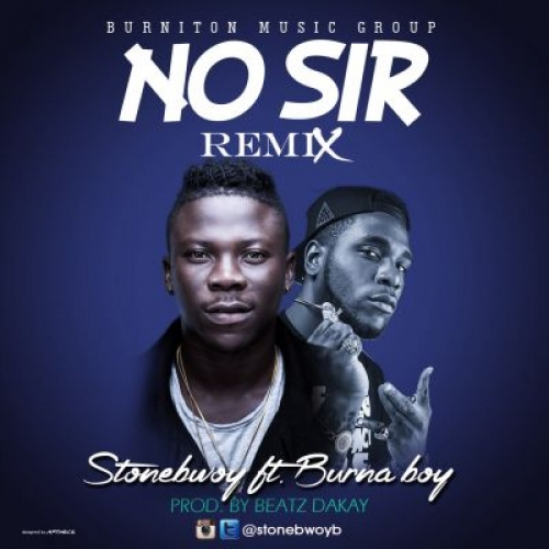 Stonebwoy - No Sir (Remix) (feat. Burna Boy)