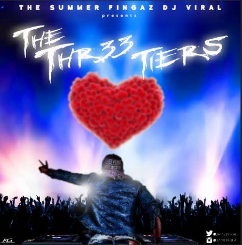 DJ Viral - The Thr33 Tiers Mix