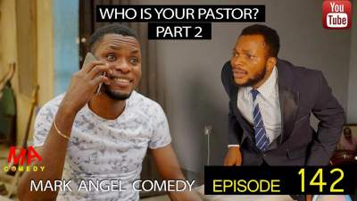 Comedy Skit: Mark Angel Comedy - Episode 142 (Who Is Your Pastor Pt. 2)