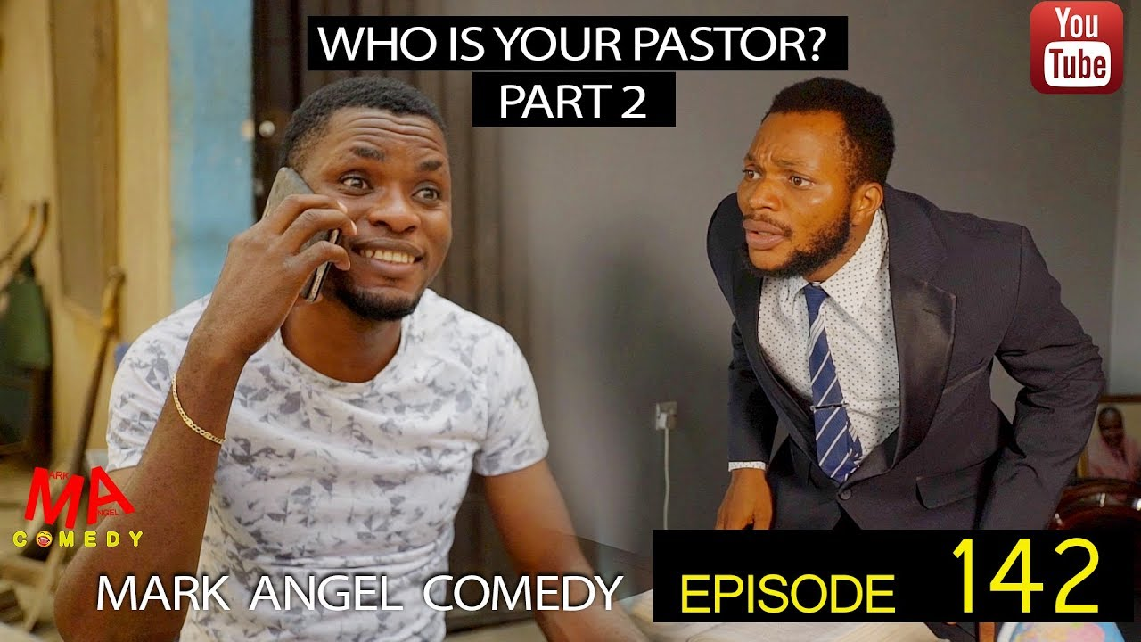 Mark Angel Comedy - Episode 142 (Who Is Your Pastor Pt. 2)