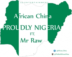African China - Proudly Nigerian (ft. Mr Raw)