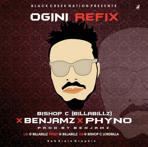 Bishop C - Ogini (ft. Phyno & Benjamz)