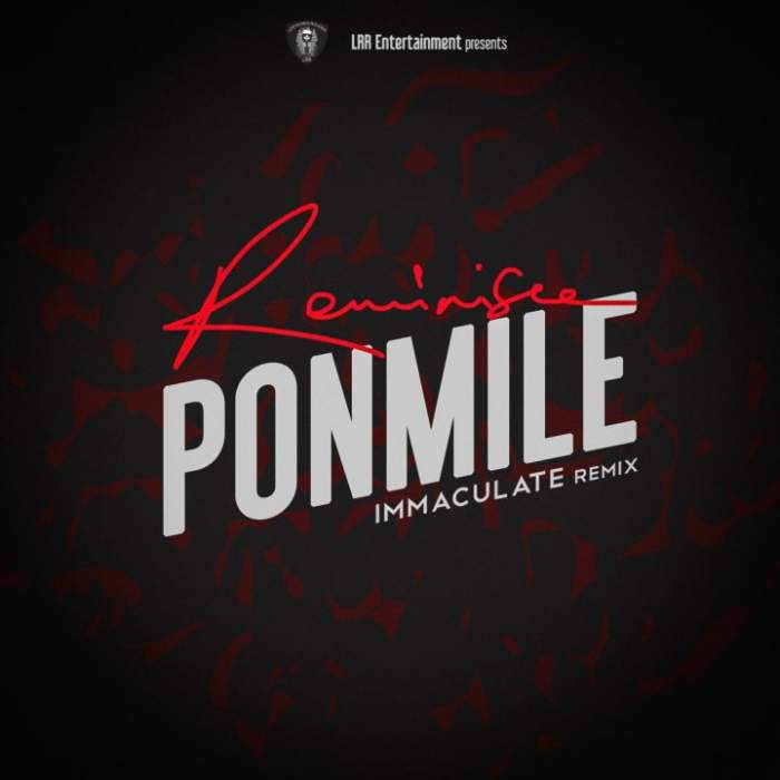 Immaculate Dache - Ponmile (Reminisce Cover)