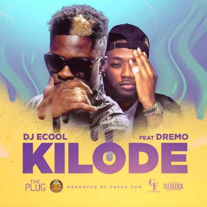 DJ ECool - Kilode (feat. Dremo)