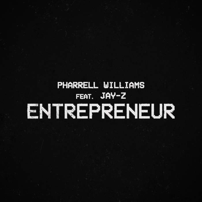 Pharrell Williams - Entrepreneur (feat. Jay Z)