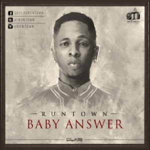 Runtown - Baby Answer Cover Art