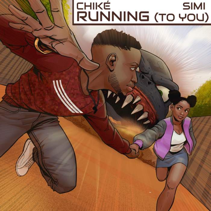 Chike - Running (To You) (feat. Simi)