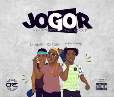 Music: Zlatan - Jogor (feat. Lil Kesh & Naira Marley) [Prod. by Rexxie]