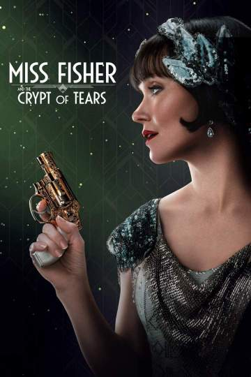 Movie: Miss Fisher & the Crypt of Tears (2020)