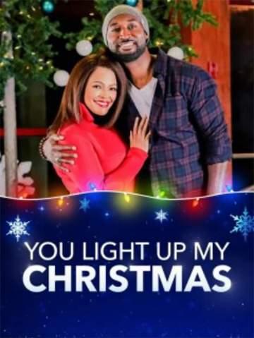 Movie: You Light Up My Christmas (2019)