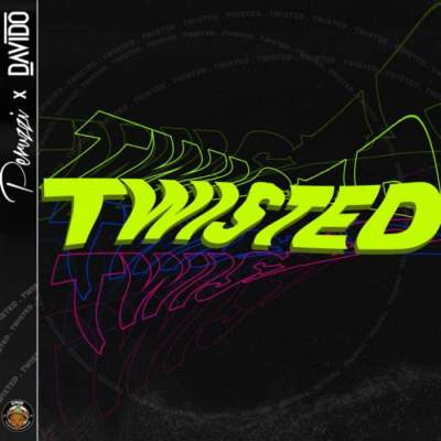 Music: DMW - Twisted (feat. Davido & Peruzzi) [Prod. by Fresh VDM]