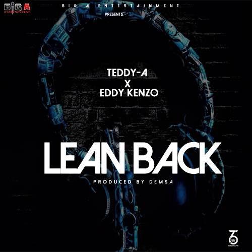 Teddy-A & Eddy Kenzo - Lean Back
