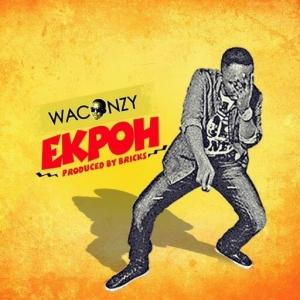 Waconzy - Ekpoh