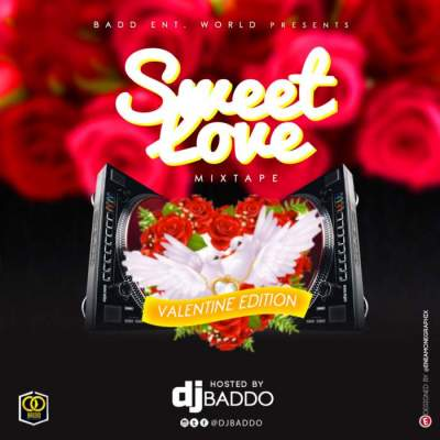 DJ Mix: DJ Baddo - Sweet Love Mix (Val Edition)