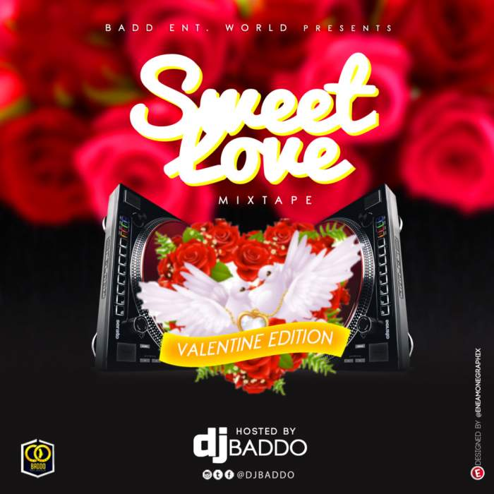 DJ Baddo - Sweet Love Mix (Val Edition)