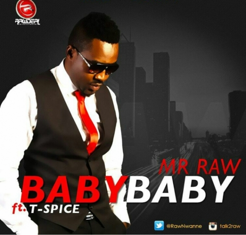 Mr Raw - Baby Baby (feat. TSpize)