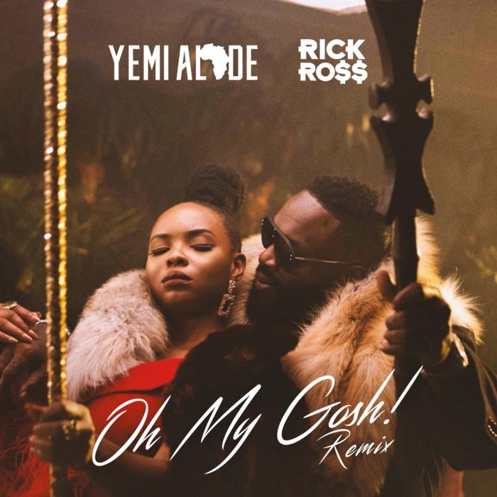 Yemi Alade - Oh My Gosh (Remix) (feat. Rick Ross)
