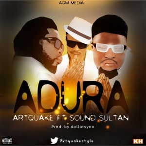 Artquake - Adura (ft. Sound Sultan)