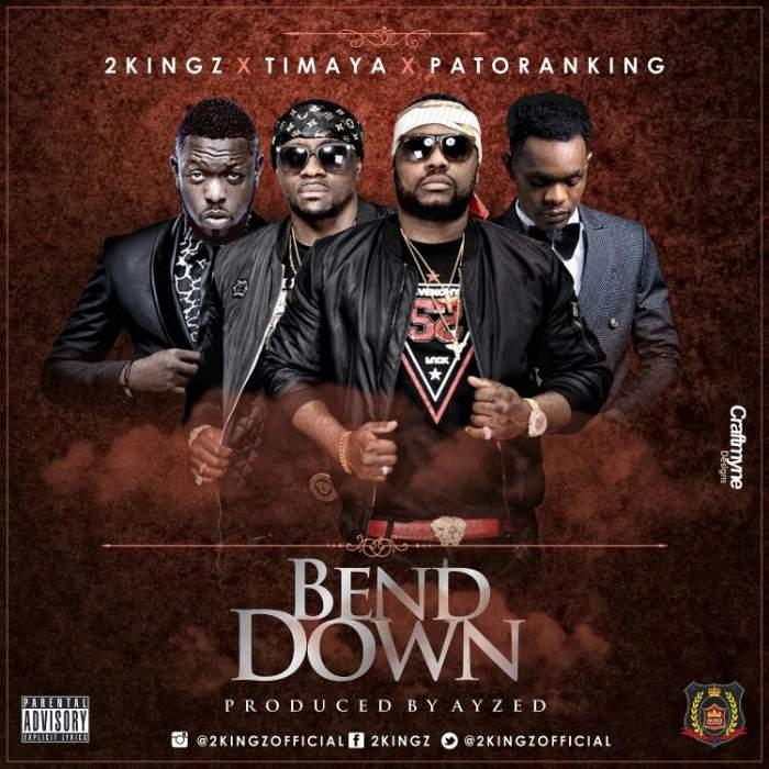 2Kingz - Bend Down (feat. Patoranking & Timaya)