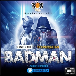 OneSoul - Bad Man (feat. Sound Sultan)