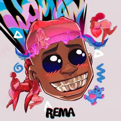 Music: Rema - Woman
