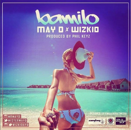 May D - Bamilo (feat. Wizkid)