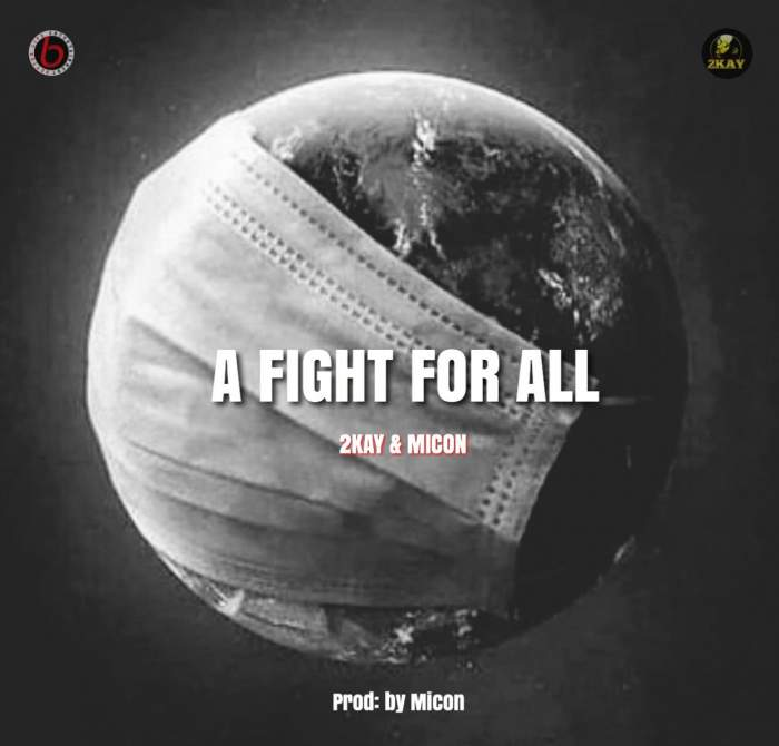 Mr 2Kay - A Fight for All (feat. Micon)