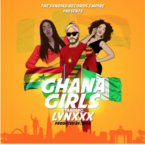 Lynxxx - Ghana Girls