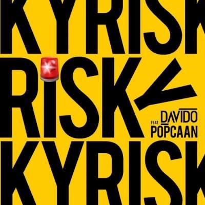 Music: Davido - Risky (feat. Popcaan)