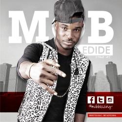 M.O.B - Edide