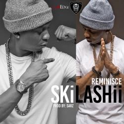 Reminisce - SKiLASHii