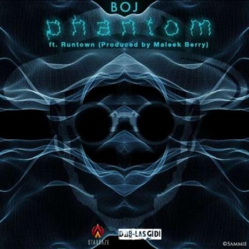 BOJ - Phantom (feat. Runtown)