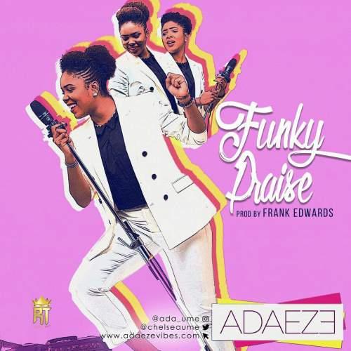Adaeze - Funky Praise