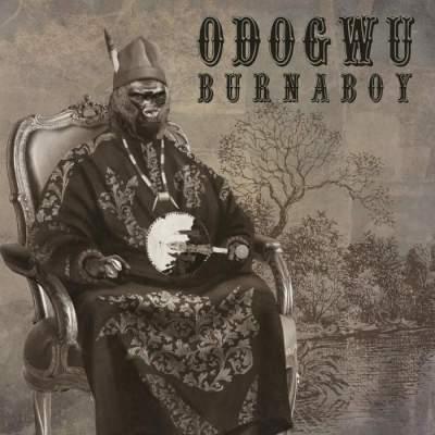 Music: Burna Boy - Odogwu