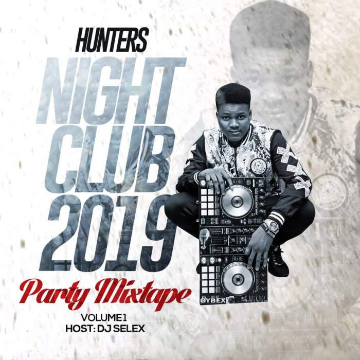 DJ Selex - Hunters Night Club 2019 Party Mixtape