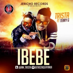 Trista - Ibebe (ft. Terry G)
