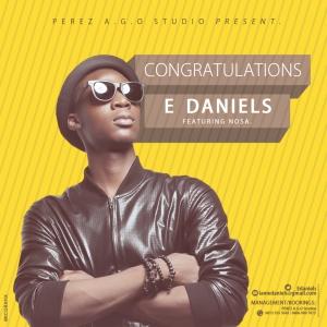 E Daniels - Congratulations (feat. Nosa)