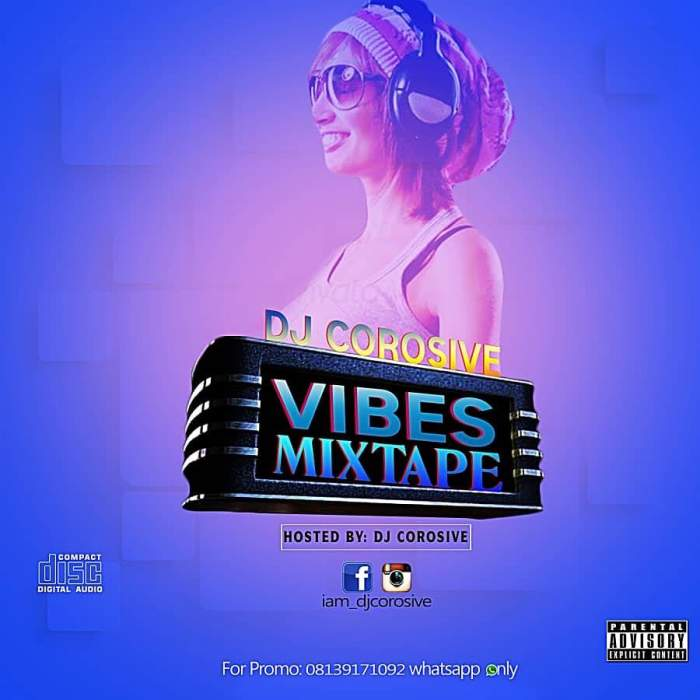 DJ Corosive - Vibes Mixtape