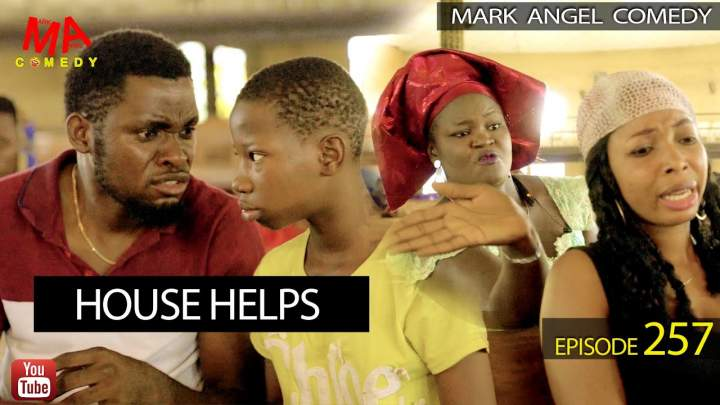 Mark Angel Comedy - Episode 257 (House Helps)