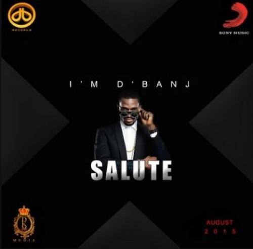 D'banj - Salute (feat. Ice Prince)