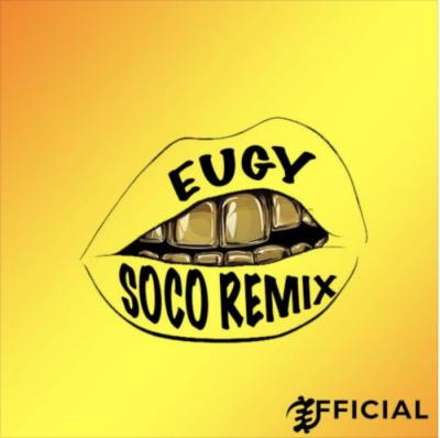 Music: Eugy & Wizkid - Soco (Remix)