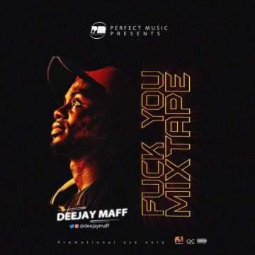 DJ Mix: DJ Maff - Fvck You Mixtape
