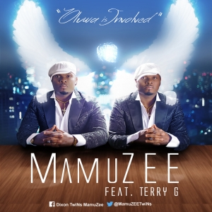 MamuZEE - Oluwa Is Involved (ft. Terry G)